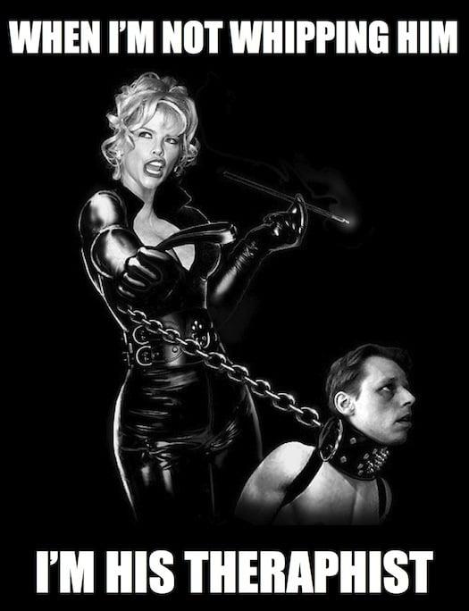 dominatrix, therapist, bdsm, bad girls bible, meme