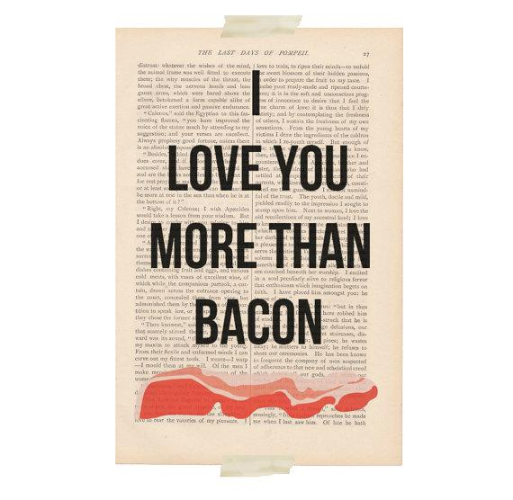 love-you-more-than-bacon