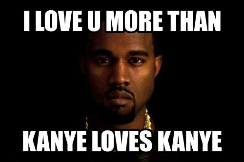 love-you-more-than-kanye