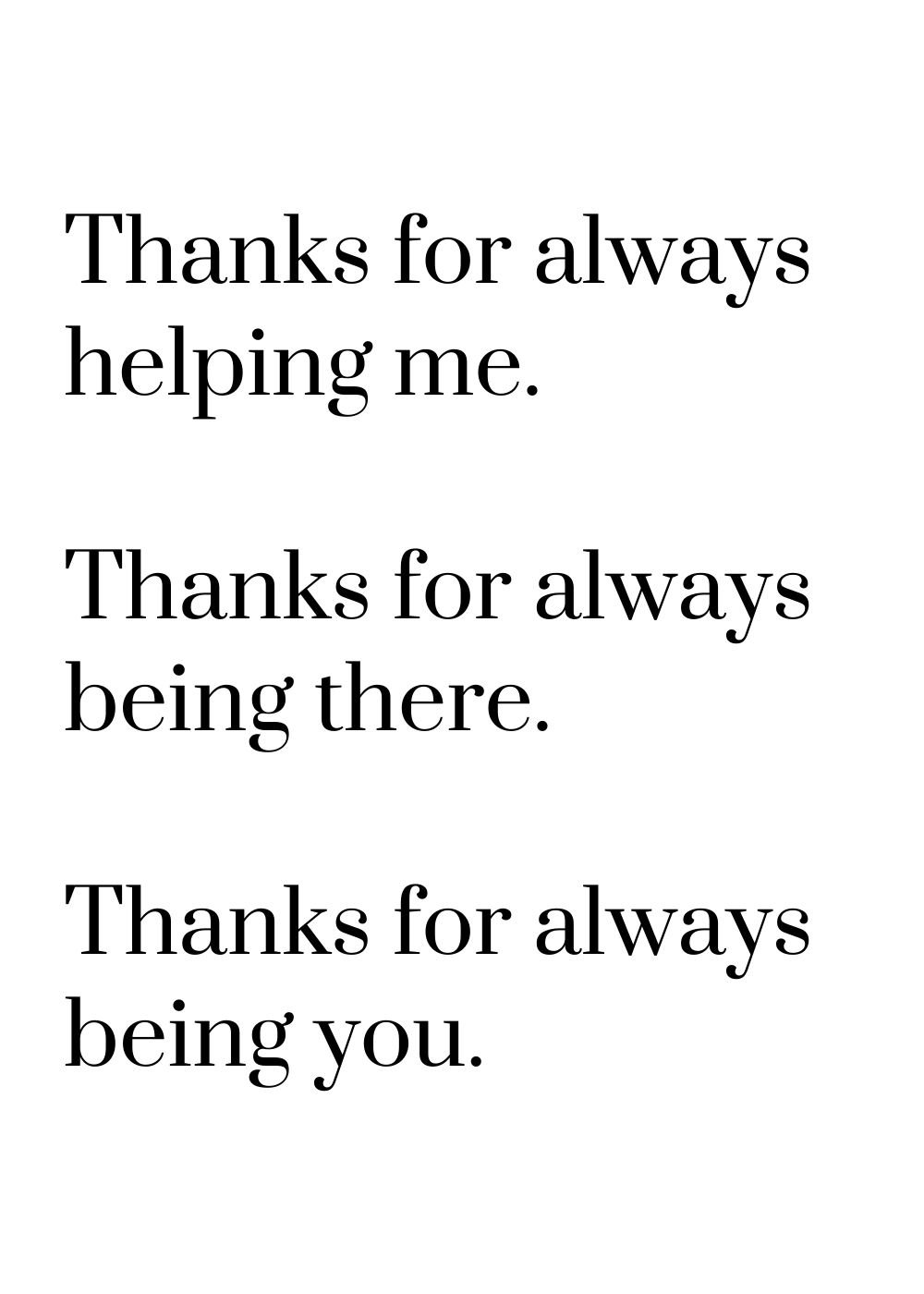 thanks for always helping me