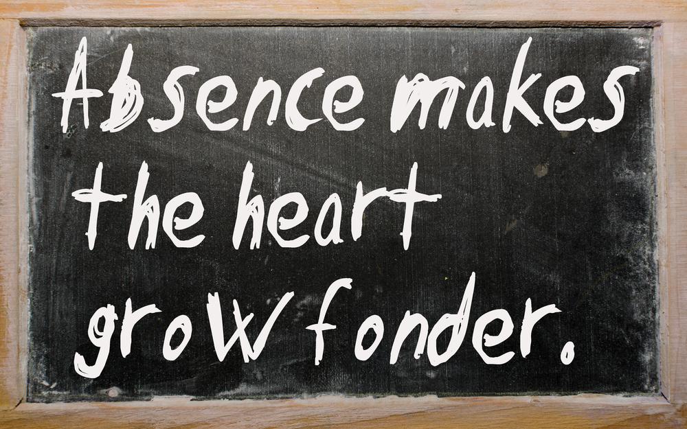 "Blackboard writings ""Absence makes the heart grow fonder"""