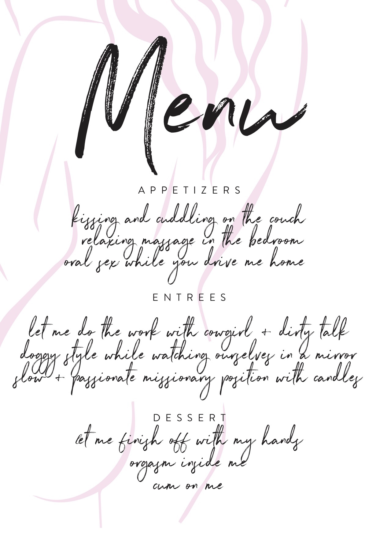 Printable sex menu with a choice of 3 appetizers, 3 entrees and 3 desserts